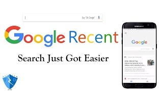 Google Recent - Search Just got easier | New Feature