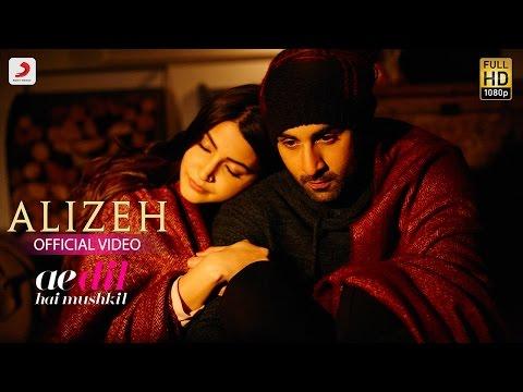 Alizeh - Ae Dil Hai Mushkil | Ranbir | Anushka | Pritam | Amitabh | Arijit I Ash | Shashwat