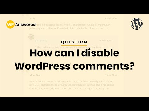 How To Disable WordPress Comments On Posts & Pages