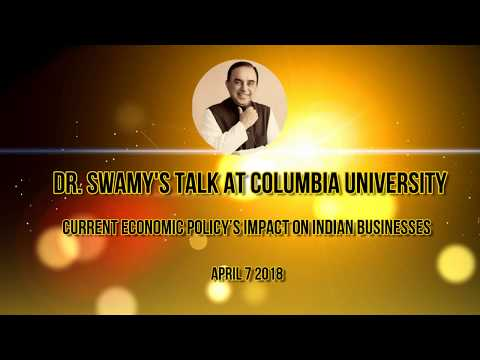 Dr Swamy's Talk in Columbia University