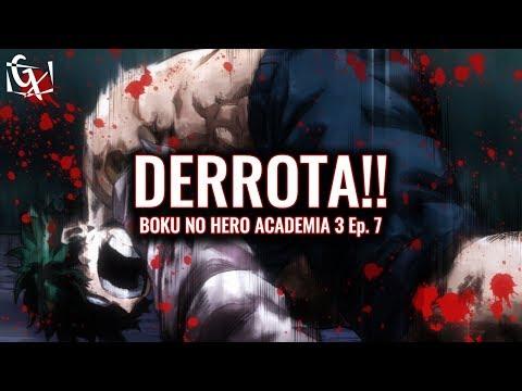 TRAGÉDIA! O PIOR ACONTECEU! | BOKU NO HERO ACADEMIA S3 EP. 7 (Review)