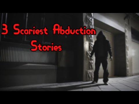 3-scariest-abduction-stories