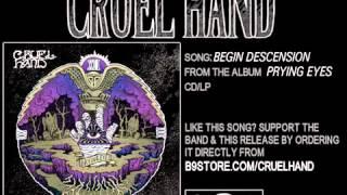 Begin Descension by Cruel Hand