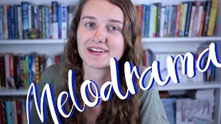 How to Avoid Melodrama In Your Writing | Writing Tips