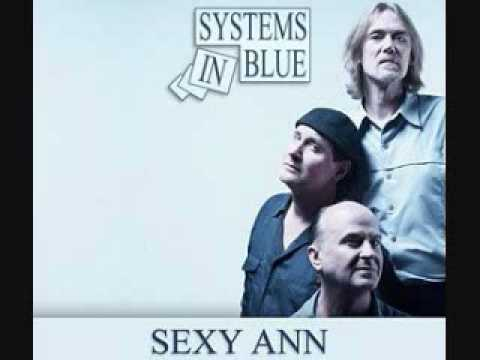 SYSTEMS IN BLUE  - Sexy Ann (Single Version)