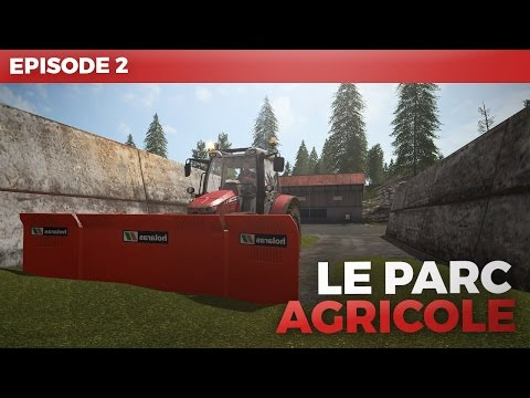 ●ENSILAGE A GOGO !● Farming Simulator 17   Le parc Agricole Ep.2