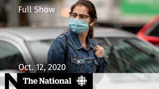 CBC News: The National | Tough new mask rules in N.B.; Trump back on campaign trail | Oct. 12, 2020