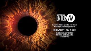 ENTER.AV Ibiza Week 9 (August 28 2014)
