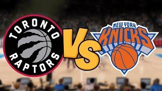 NBA Live Stream: Toronto Raptors Vs New York Knicks (Live Reactions & Play By Play)