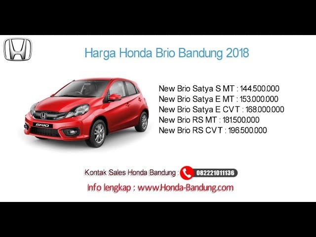 Harga Honda Brio Satya 2018 Bandung dan Jawa Barat | Info: 082221011136