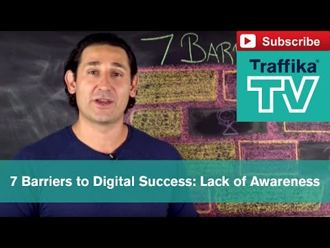 The First Barrier to Digital Marketing: Lack of Awareness