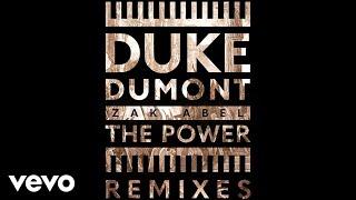 Duke Dumont Zak Abel The Power Leftwing Kody Remix Audio.mp3