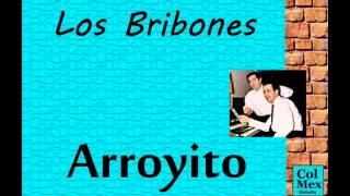 Los Bribones: Arroyito.