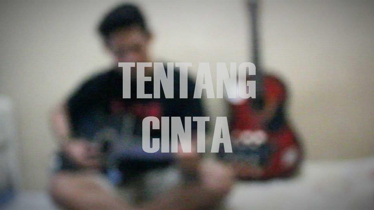 TENTANG CINTA) | ACOUSTIC MUSIC & IPANG - TENTANG CINTA (OST. TENTANG CINTA) | ACOUSTIC MUSIC - YouTube