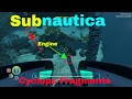 watch he video of Cyclops Fragment Location! Subnautica