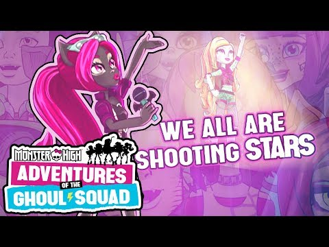 """""""Shooting Stars"""" Official Lyric Video    Adventures of the Ghoul Squad   Monster High"""