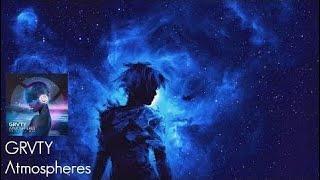 Grvty - Atmospheres