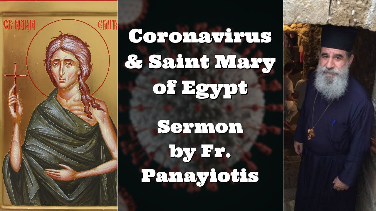 Coronavirus & Saint Mary of Egypt - Sermon by Fr  Panayiotis