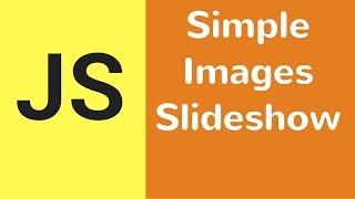 شبيبة الصور المنزلق - كيفية إنشاء بسيطة جافا سكريبت عرض الشرائح [ مع شفرة المصدر ]