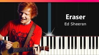 "Ed Sheeran - ""Eraser"" Piano Tutorial - Chords - How To Play - Cover"