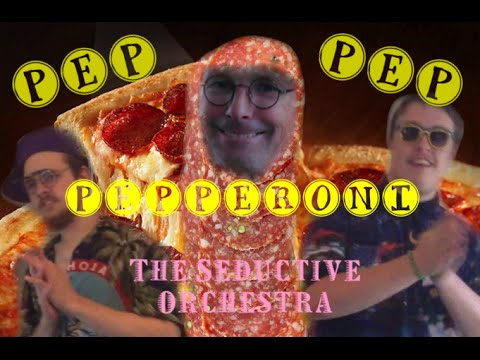 Download PEP-PEP-PEPPERONI OFFICIAL MUSIC VIDEO-THE SEDUCTIVE ORCHESTRA 2015