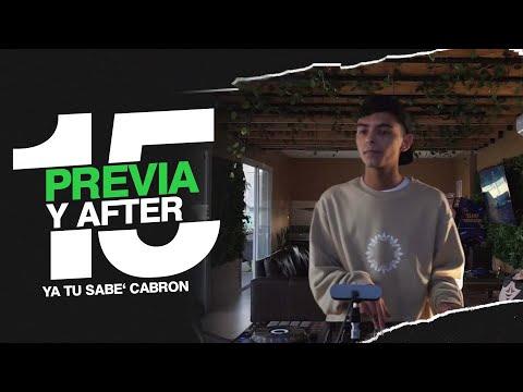 PREVIA Y AFTER 15 | (Reggaeton Nuevo) | DJ Roman