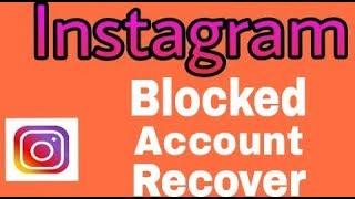 Instagram Block Account Recover Tips