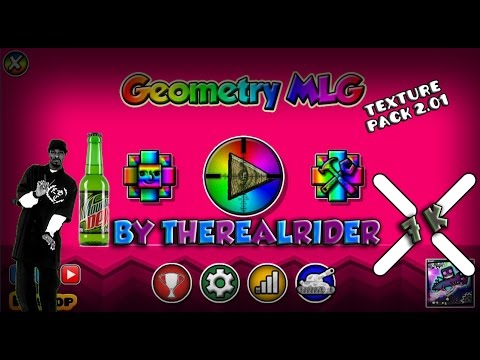 Geometry Dash [2.01 & 2.02] MLG Texture Pack Update 2.1 (Beta) || By TheRealRider