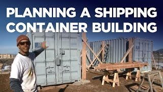 Shipping Container Workshop 1: Planning