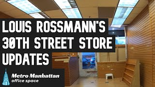 Latest Updates on 30th Street Store for Louis Rossmann