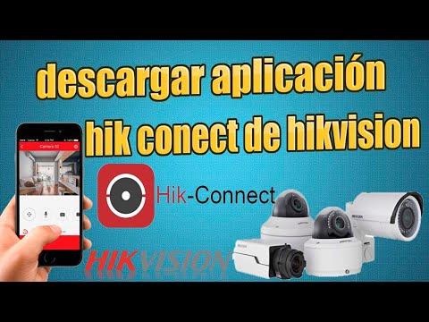 como descargar la app hik conect para ver cámaras hikvision por celular