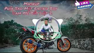 Phía Sau Một Racing Boy- Đam Mê Bất Diệt | Rap Trên Beat Faded Cực Hay