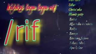 Download Mp3 Koleksi Lagu Lagu Terbaik Rif