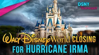 HURRICANE IRMA Forces Disney to CLOSE Walt Disney World Resort - Disney News - 9/8/17