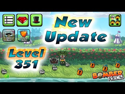Bomber Friends - Single Player Level 351 |NEW UPDATE|
