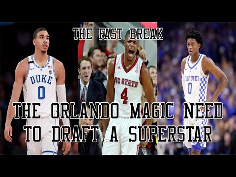2017 NBA Draft: The Orlando Magic Need To Draft A Superstar