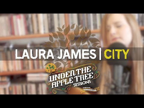 Laura James - 'City' | UNDER THE APPLE TREE