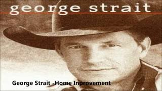 Watch George Strait Home Improvement video