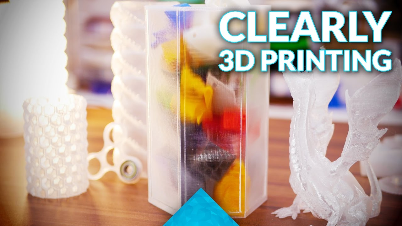 How To Create Transparent 3D Prints