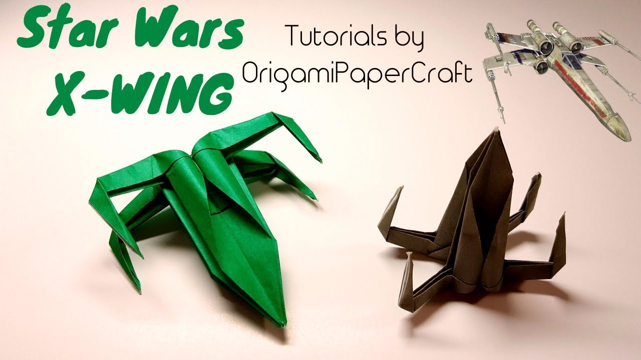 How to make an origami x wing from star wars tutorial by how to make an origami x wing from star wars tutorial by origamipapercraft jeuxipadfo Images