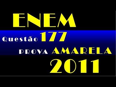 Enem: Enem 2011 Questão 177 Prova Amarela (ProUni)