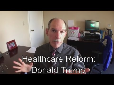 Healthcare Reform Statement of Donald Trump Read by a Doctor