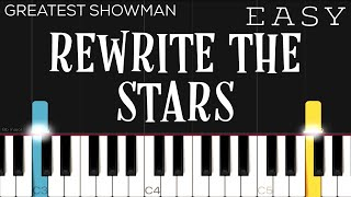 The Greatest Showman - Rewrite The Stars   EASY Piano Tutorial