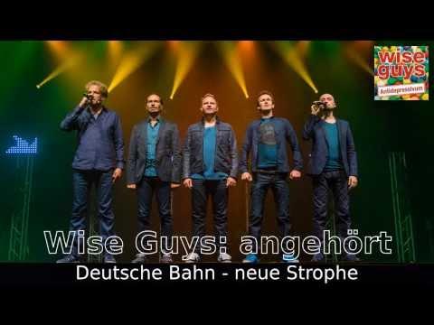 Wise Guys angehört: Deutsche Bahn neue Strophe