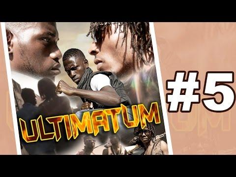ULTIMATUM - #5 [EXCLU] Série ivoirienne