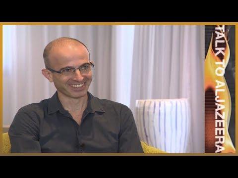 Yuval Noah Harari: Technology is humanity's biggest challenge | Talk to Al Jazeera