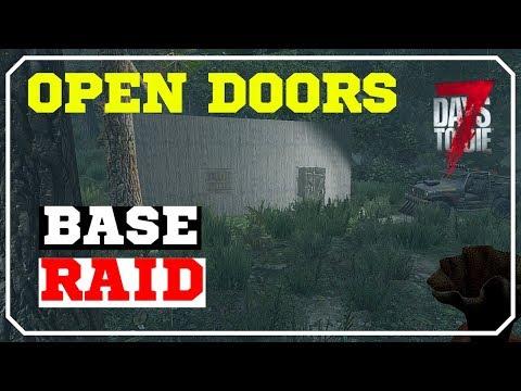 Open Doors | 7 Days To Die Alpha 17 PVP Base Raid