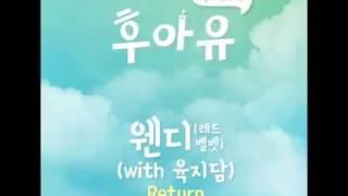 [WendySonVN] [Vietsub] Return - Wendy (ft Yuk Ji Dam) | School 2015 OST part 7 Mp3