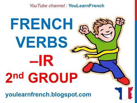 french-lesson-43---present-tense-second-group--ir-verbs---indicatif-présent-verbes-deuxième-groupe