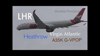 New Virgin Atlantic G-VPOP A35K (Mamma Mia) London Heathrow Airport (03 Oct 2019)